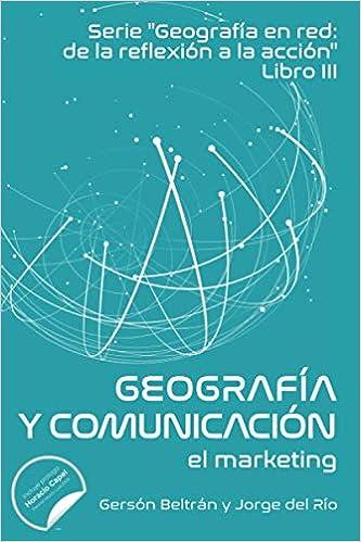 Geografía en red comunicación y marketing