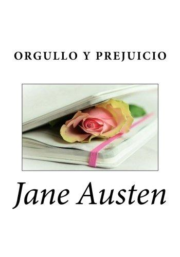 Orgullo y Prejuicio (Spanish Edition) [Jane Austen] (Tapa Blanda)