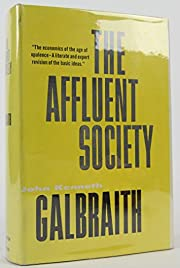 The Affluent Society: The Economics of the…