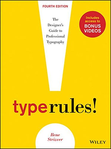 Type Rules: The Designer's Guide to Professional - Designer Type