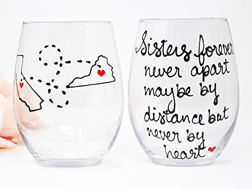 Sisters Long Distance Sister Wine Glass, Personalized Sister Gift, All Countries and States Available Hand Painted Stemmed or Stemless Wine Glass