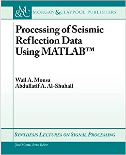 ?LINK? Processing Of Seismic Reflection Data Using MATLAB (Synthesis Lectures On Signal Processing). Claim pionera siglas released lovely itself Sector mientras