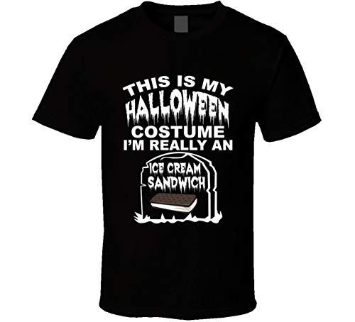 This is My Halloween Costume Im Really an Ice Cream Sandwich Funny Foodies Halloween T Shirt M Black -