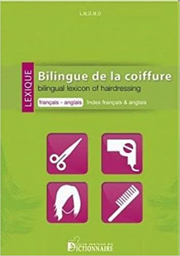Amazon Fr Lexique Bilingue De La Coiffure Francais Anglais Index