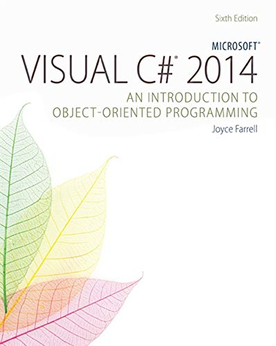 FREE Microsoft Visual C# 2015: An Introduction to Object-Oriented Programming TXT
