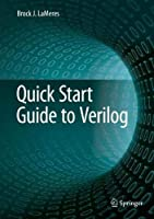 Quick Start Guide to Verilog Front Cover