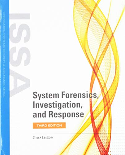 System Forensics, Investigation and Response with Virtual Lab Access: Print Bundle (Information Systems Security & Assurance) ()