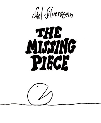 The Missing Piece (True Friendship Poems Best Friends)