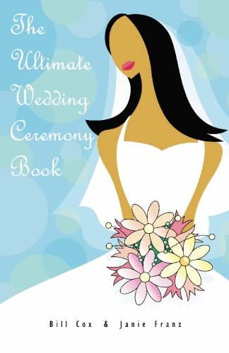 The Ultimate Wedding Ceremony Book