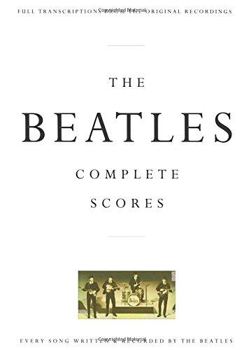 The Beatles: Complete Scores (Transcribed Score)