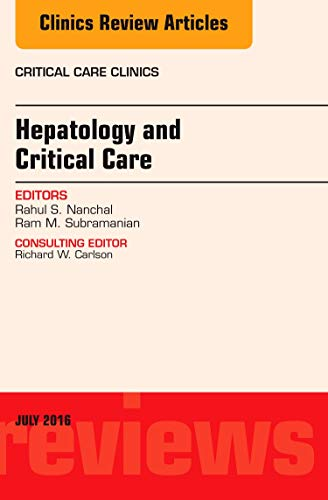 Hepatology and Critical Care, An Issue of Critical Care Clinics (The Clinics: Internal Medicine)