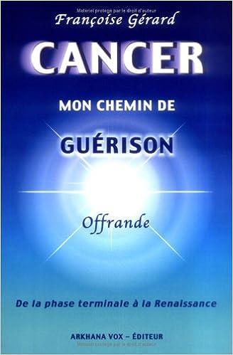 En ligne téléchargement Cancer, mon chemin de guérison pdf epub