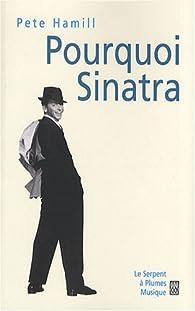 Pourquoi Sinatra par Pete Hamill