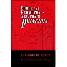 "Force and Geometry in Newton's ""Principia"""