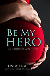 Be My Hero (Forbidden Men Book 3)