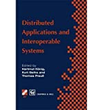 img - for [(Distributed Applications and Interoperable Systems )] [Author: Hartmut K nig] [Sep-1997] book / textbook / text book
