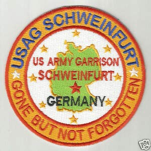 US Army Post Patch, USAG SCHWEINFURT Germany, Gone BUT NOT Forgotten Y by HighQ Store