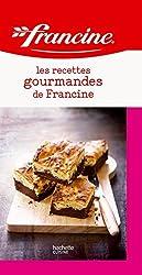 Les recettes gourmandes de Francine