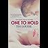 One to Hold (Derek & Melissa)
