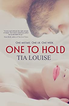 One to Hold (Derek & Melissa) by [Louise, Tia]
