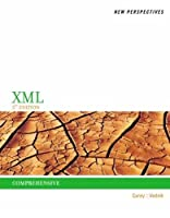 New Perspectives on XML, Comprehensive, 3rd Edition Front Cover