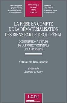 Book prise en compte de la dematerialisation des biens par le droit penal : contribution de la protection