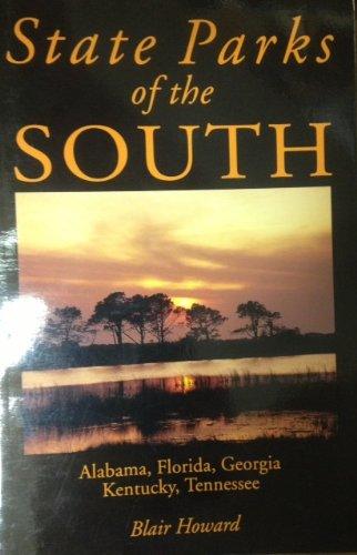 State Parks of the South: Alabama, Florida, Georgia, Kentucky, Tennessee