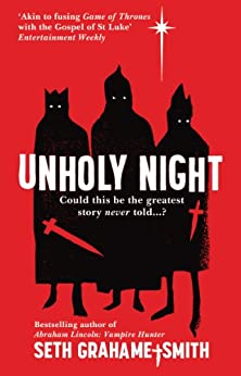 Unholy Night by [Seth, Grahame-Smith]