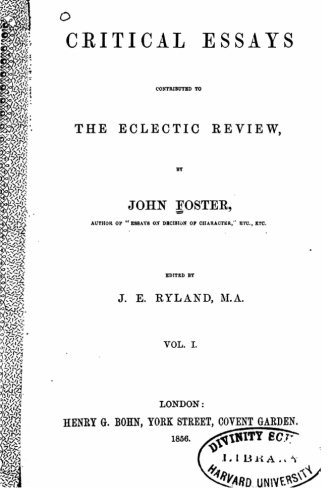 Read Online Critical essays, contributed to the Eclectic review, Vol. I pdf