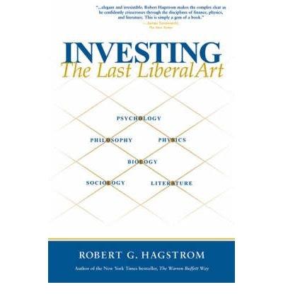 Investing: The Last Liberal Art (Paperback) - Common PDF