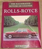 Rolls-Royce (Illustrated Motorcar Legends)