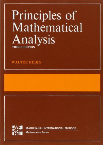 The Principles of Mathematical Analysis (International Series in Pure & Applied Mathematics)
