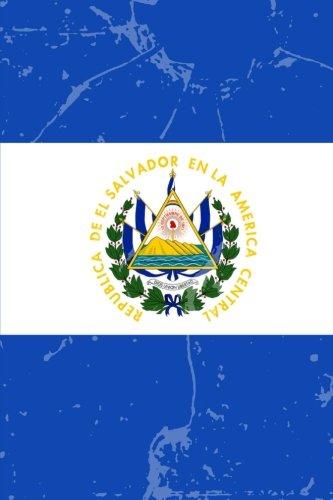 El Salvador Flag Journal: El Salvador Travel Diary, El Salvadorian Souvenir, lined Journal to write in
