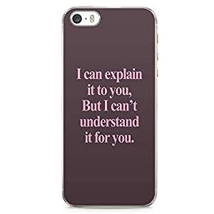iPhone 5S Transparent Edge Phone case Funny Phone Case Sarcastic Phone Case Explain It For You