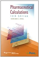 Pharmaceutical Calculations 13th edition Front Cover