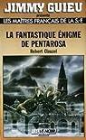 La Fantastique énigme de Pentarosa par Clauzel