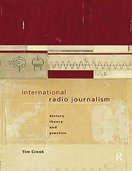 International Radio Journalism (Communication and Society)