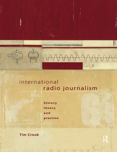 International Radio Journalism (Communication and Society)