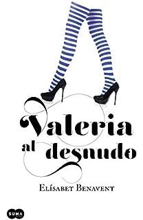Valeria Al Desnudo (Serie Valeria; Vol. 4) (Femenino singular)