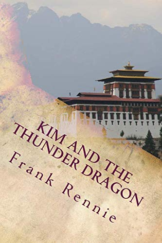 Kim and the Thunder Dragon paperback: Great Game espionage in the High Himalaya