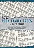Pete Frame: Even More Rock Family Trees