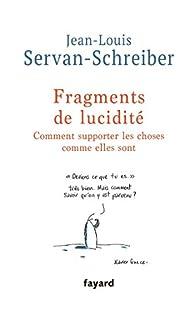 Fragments de lucidité par Jean-Louis Servan-Schreiber
