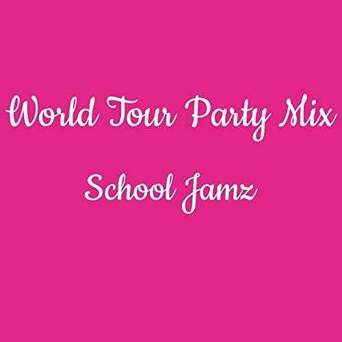 World Tour Party Mix