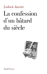 La confession d'un bâtard du siècle