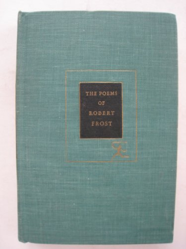 The poems of Robert Frost, with an introductory essay,
