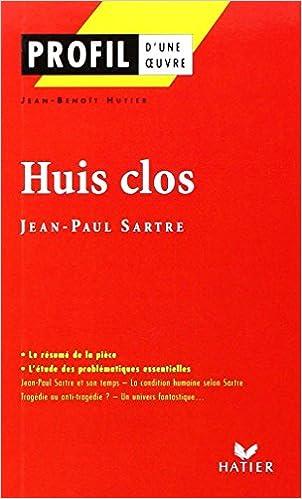 Livres Profil d'une oeuvre : Huis clos, Sartre (Etude de texte) pdf