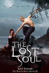 The Lost Soul (The Raven Saga Book 3)
