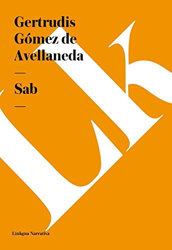 Sab (Spanish Edition) by [Avellaneda, Gertrudis Gómez de]
