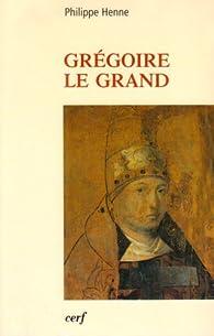 Grégoire le Grand par Philippe Henne