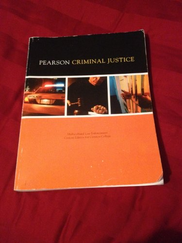 Pearson Criminal Justice (Multicultural Law Enforcement Custom Edition for Cerritos College)